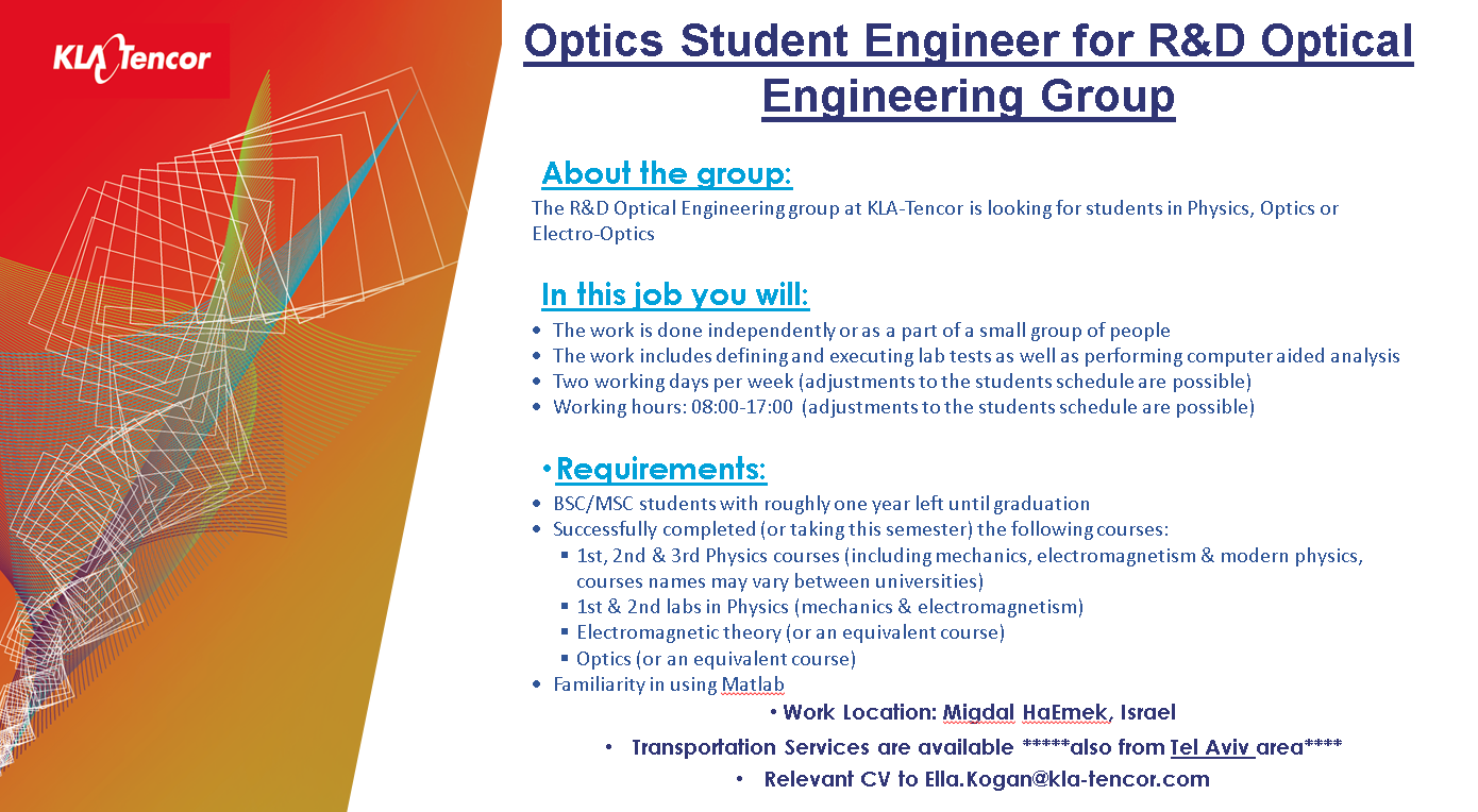 Optics Student Engineer for RD Optical Engineering Group KLA 4.7.18
